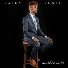 Truth Be Told mp3 Album by Jalen Jones