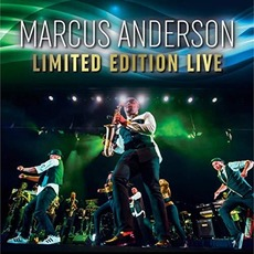 Limited Edition Live mp3 Live by Marcus Anderson
