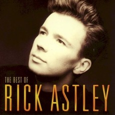 The Best of Rick Astley mp3 Artist Compilation by Rick Astley