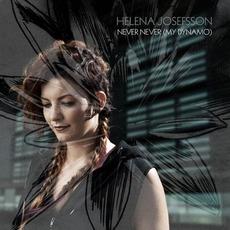 Never Never (My Dynamo) mp3 Single by Helena Josefsson