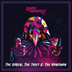 The Raven, The Thief & The Hangman mp3 Album by Rusty Shackle
