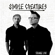 Strange Love mp3 Album by Simple Creatures