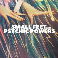 With Psychic Powers mp3 Album by Small Feet