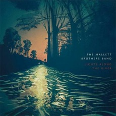 Lights Along the River mp3 Album by The Mallett Brothers Band