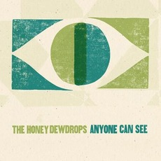 Anyone Can See by The Honey Dewdrops