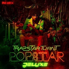 TrapStar Turnt PopStar (Deluxe Edition) mp3 Album by PnB Rock