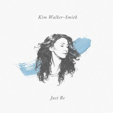Just Be mp3 Single by Kim Walker-Smith