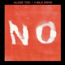 Alone Too / 3 Mile Drive mp3 Single by Nanami Ozone