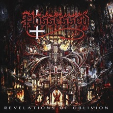 Revelations of Oblivion mp3 Album by Possessed