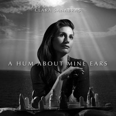 A Hum About Mine Ears mp3 Album by Clara Sanabras