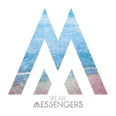We Are Messengers mp3 Album by We Are Messengers