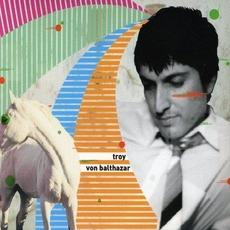 Troy von Balthazar mp3 Album by Troy Von Balthazar