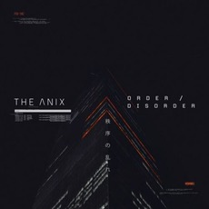 Order / Disorder mp3 Album by The Anix