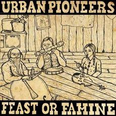 Feast Or Famine by Urban Pioneers