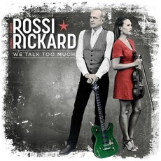 We Talk Too Much mp3 Album by Francis Rossi & Hannah Rickard