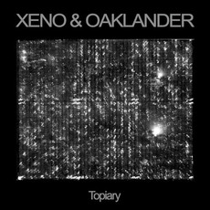 Topiary by Xeno & Oaklander