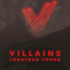 Villains mp3 Album by Jonathan Young
