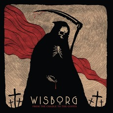 From the Cradle to the Coffin mp3 Album by Wisborg
