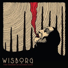 The Tragedy of Seconds Gone mp3 Album by Wisborg