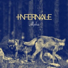 Alpha mp3 Album by Infernale