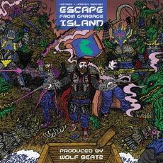 Escape From Garbage Island mp3 Album by Hotrox & Harvey Dentist
