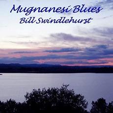 Mugnanesi Blues mp3 Album by Bill Swindlehurst