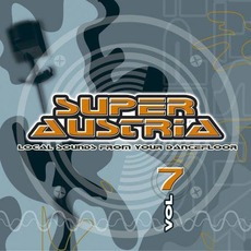 Super Austria, Vol. 7 mp3 Compilation by Various Artists