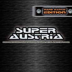 Super Austria: Hard Dance Edition mp3 Compilation by Various Artists