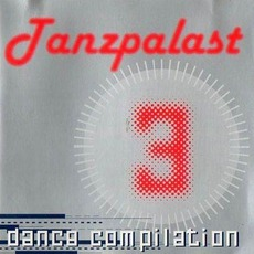 Tanzpalast Dance Compilation 3 mp3 Compilation by Various Artists