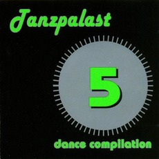 Tanzpalast Dance Compilation 5 mp3 Compilation by Various Artists