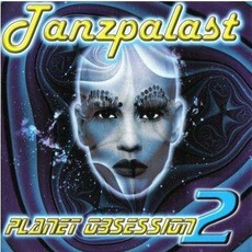 Tanzpalast Dance Compilation: Planet Obsession 2 mp3 Compilation by Various Artists