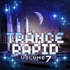 Trance Rapid, Volume 7 mp3 Compilation by Various Artists