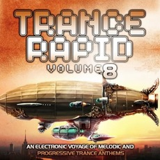 Trance Rapid, Volume 8 mp3 Compilation by Various Artists