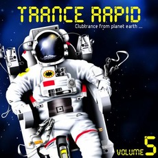 Trance Rapid, Volume 5 mp3 Compilation by Various Artists