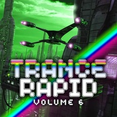 Trance Rapid, Volume 6 mp3 Compilation by Various Artists
