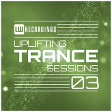 Uplifting Trance Sessions 03 mp3 Compilation by Various Artists