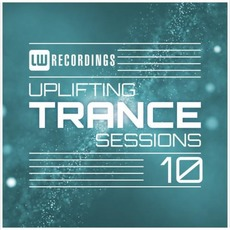 Uplifting Trance Sessions 10 mp3 Compilation by Various Artists