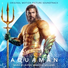 Aquaman (Original Motion Picture Soundtrack) mp3 Soundtrack by Various Artists