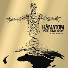 Wir sind Gott (Tour Edition) mp3 Album by Hämatom