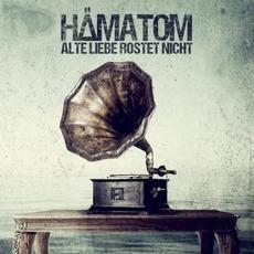 Alte Liebe rostet nicht mp3 Album by Hämatom