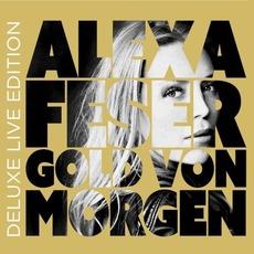 Gold von Morgen (Deluxe Live Edition) mp3 Album by Alexa Feser