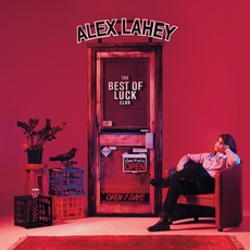 The Best of Luck Club mp3 Album by Alex Lahey