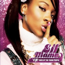 VYP: Voice of the Young People mp3 Album by Lil Mama