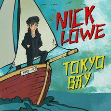 Tokyo Bay / Crying Inside mp3 Album by Nick Lowe