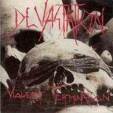 Violent Termination (Re-Issue) by Devastation
