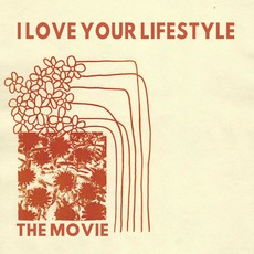 The Movie mp3 Album by I Love Your Lifestyle