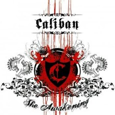 The Awakening by Caliban