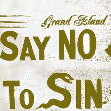 Say No to Sin by Grand Island