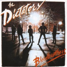 Bloodbrothers (Remastered) by The Dictators