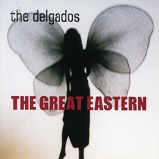The Great Eastern mp3 Album by The Delgados